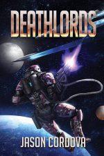 Deathlords - Book 3 of the Kin Wars Saga